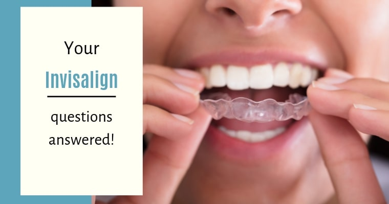 Your Invisalign questions answered!